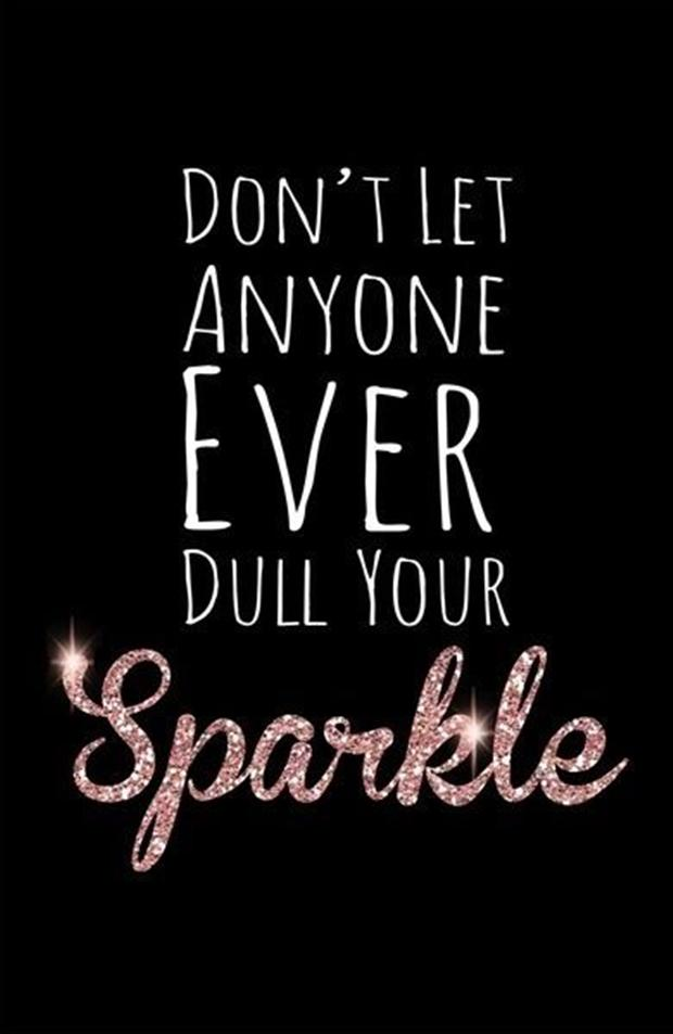 do-not-let-anyone-dull-your-sparkle-inspirational-quotes